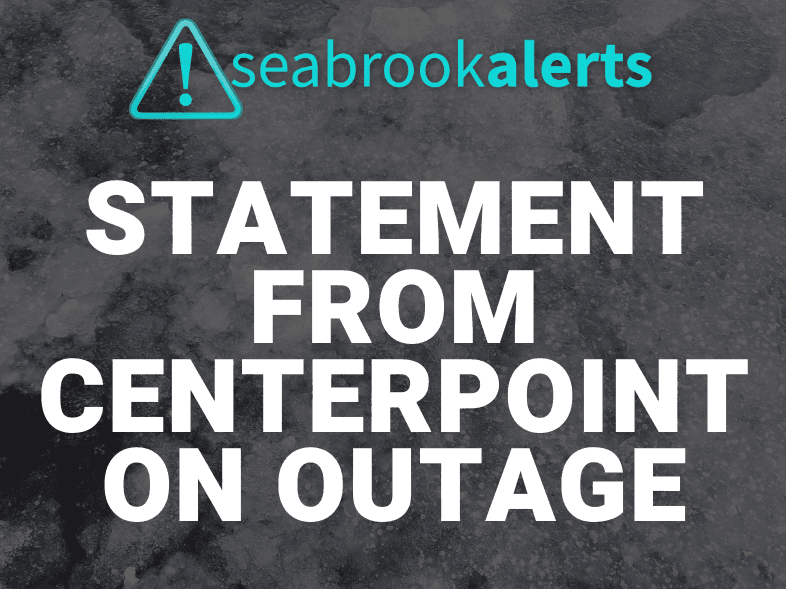 Statement from CenterPoint on Power Outage